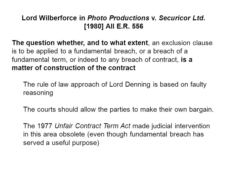 Lord Wilberforce in Photo Productions v. Securicor Ltd. [1980] All E.R. 556